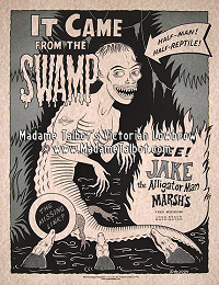 Jake the Alligator Man Dime Museum Sideshow Poster
