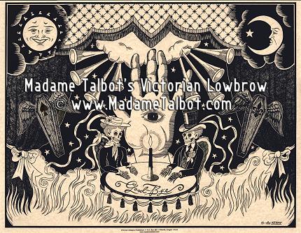 Madame Talbot S Victorian Lowbrow Ouija Houdini