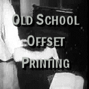 Old School Offset Printing